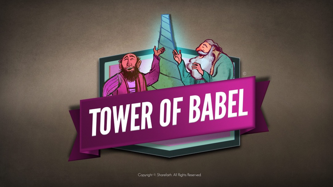 Genesis 11 Tower of Babel Bible Story for Kids